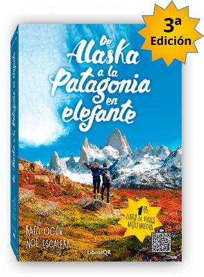 Portada de Alaska a la Patagonia en elefante. Tercera Edicion